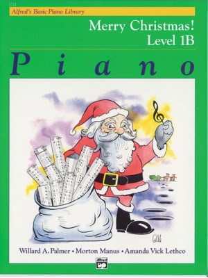 Alfreds Basic Piano Library Merry Christmas Book 1B